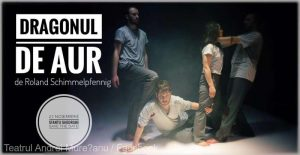 """Proiectul de turism cultural al Teatrului """"Andrei Mureşanu"""" continuă cu spectacolul """"Dragonul de aur"""""""