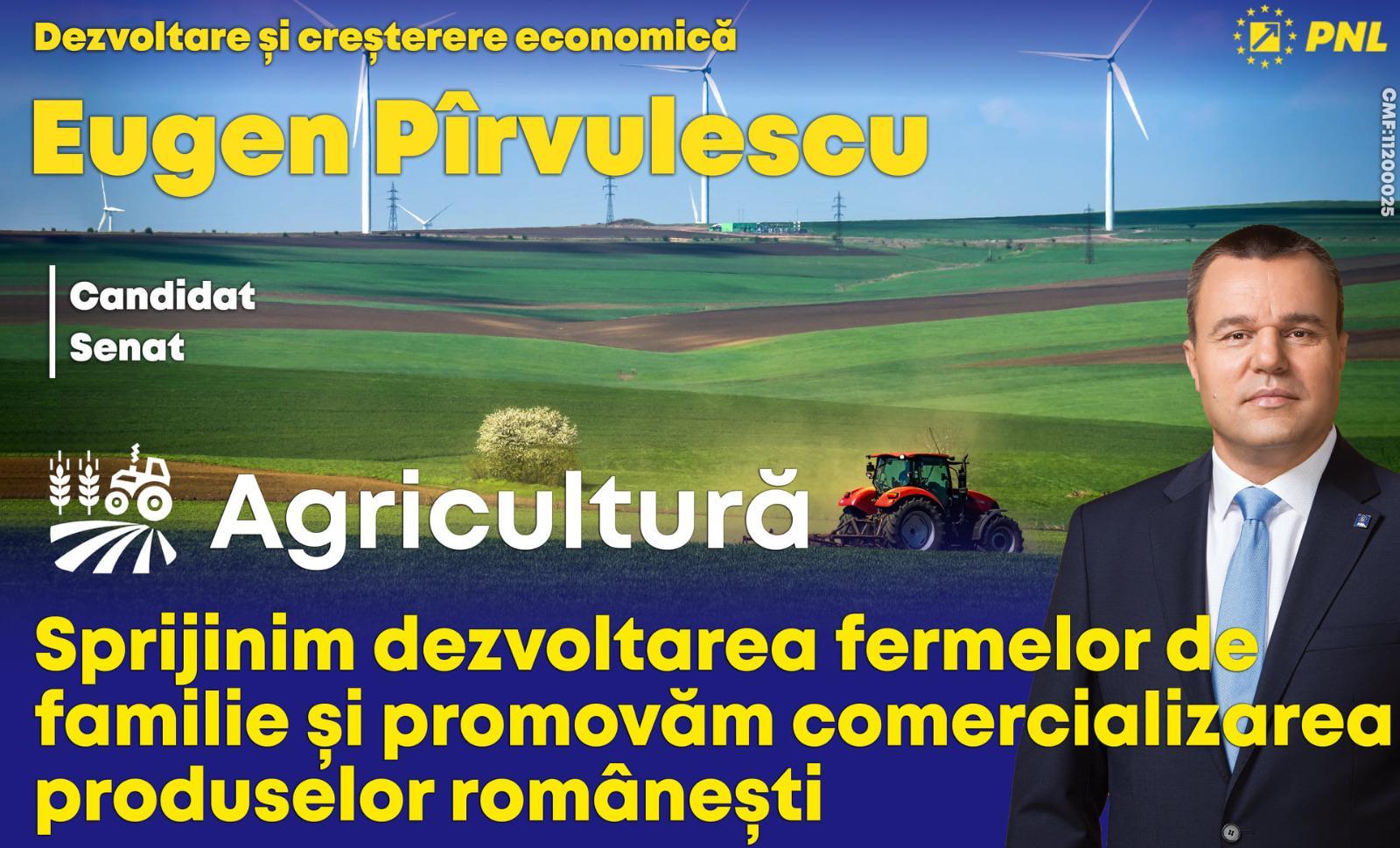 Senator Eugen Pîrvulescu: Sprijinim dezvoltarea fermelor de fami