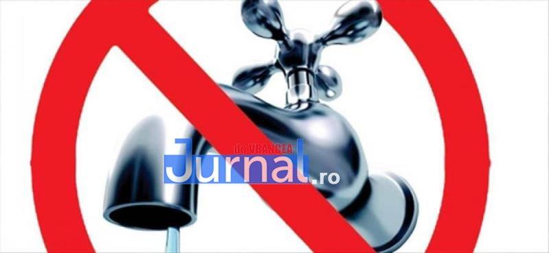 Mai multe străzi din Focșani vor rămâne vineri fără apă
